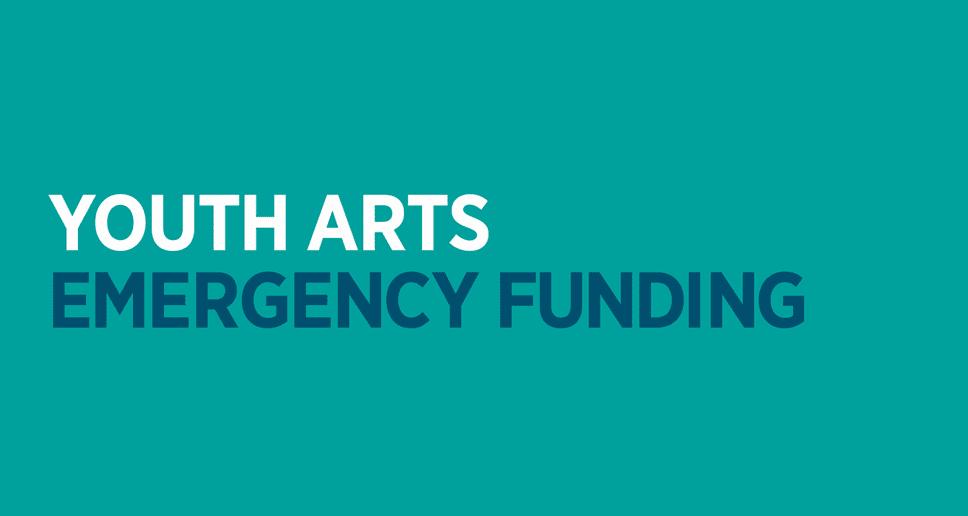 Youth arts emergency funding